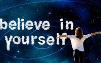 confidence,believe