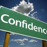Confidence and Overconfidence: Over is often dangerous.