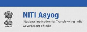 NITI Aayog, The National Institution for Transforming India, Planning Commission, resources and knowledge centre, technical advice, strategic directional,  policy inputs, Government of India, Prime minister, India, governing council, Chief Minister, federalism